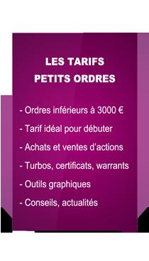 Tarifs Petits ordres: pour les ordres infèrieures à 3000 euros